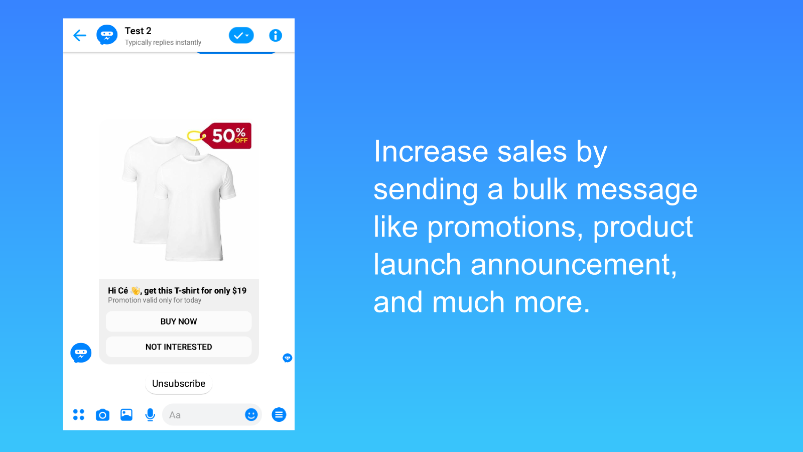 Reach all your customers easily.