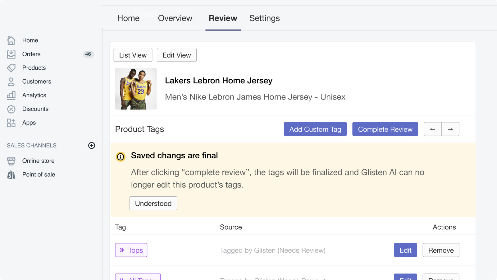 You can edit Glisten tags and also add in custom tags.