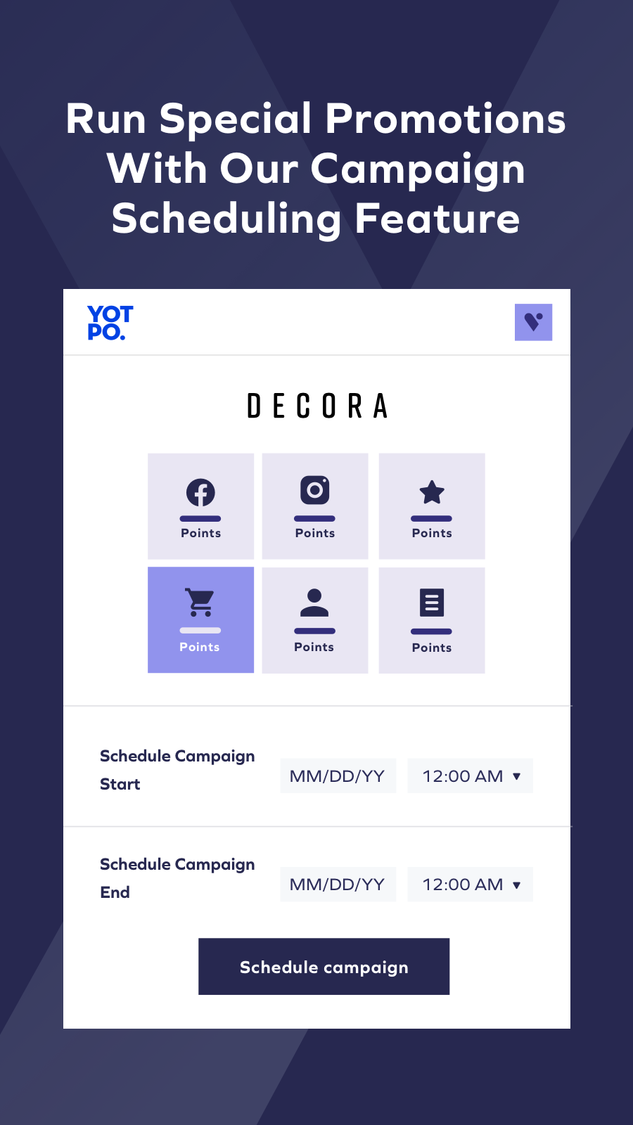 Campaign Scheduling feature