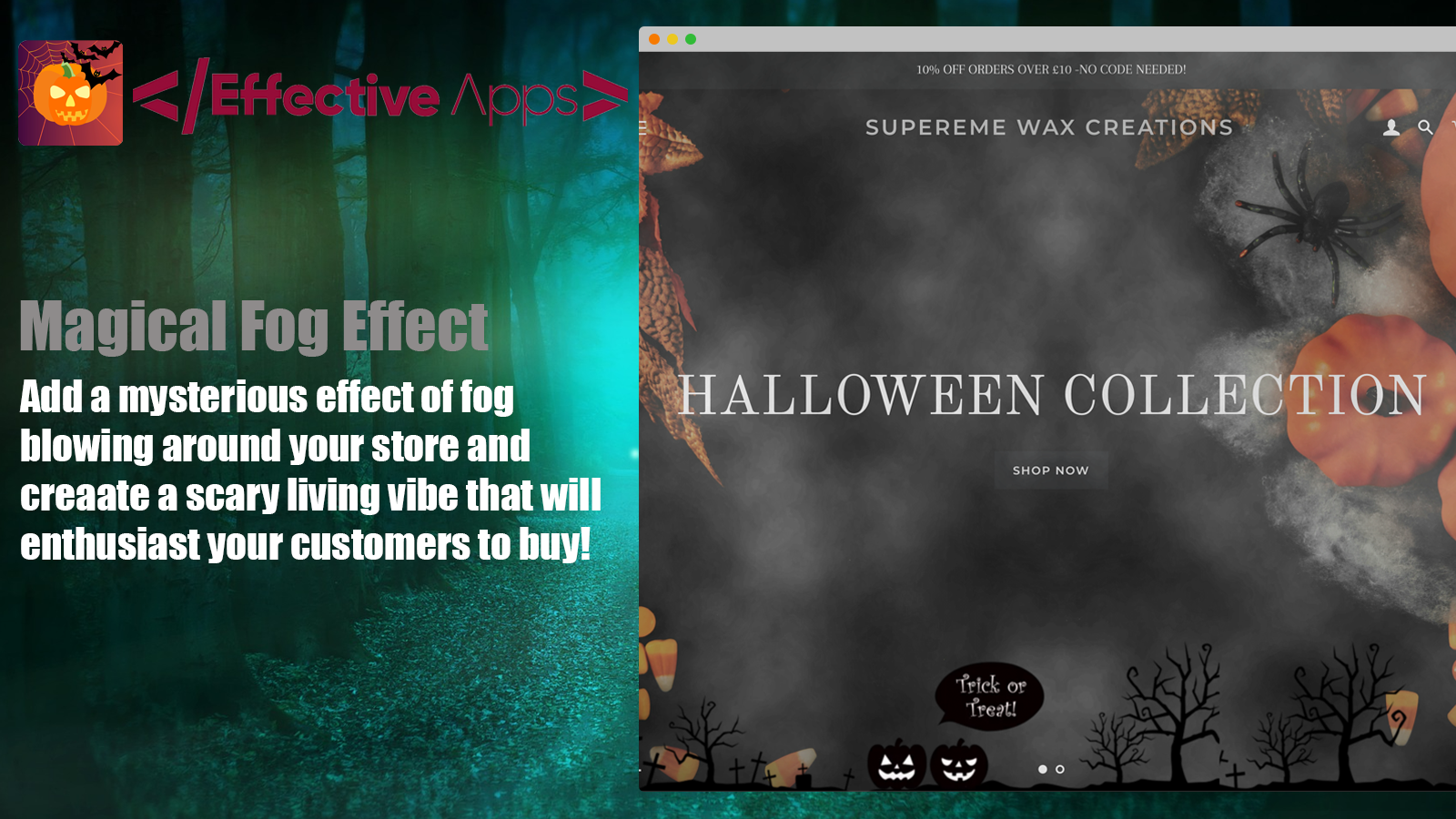 The fog effect and decorations in action