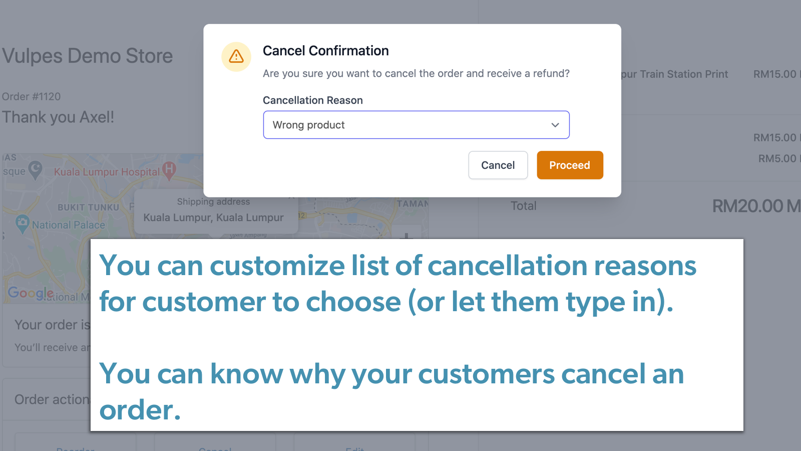 Know why your customer cancel with cancellation reason
