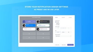 Store your notification design settings and re-use them