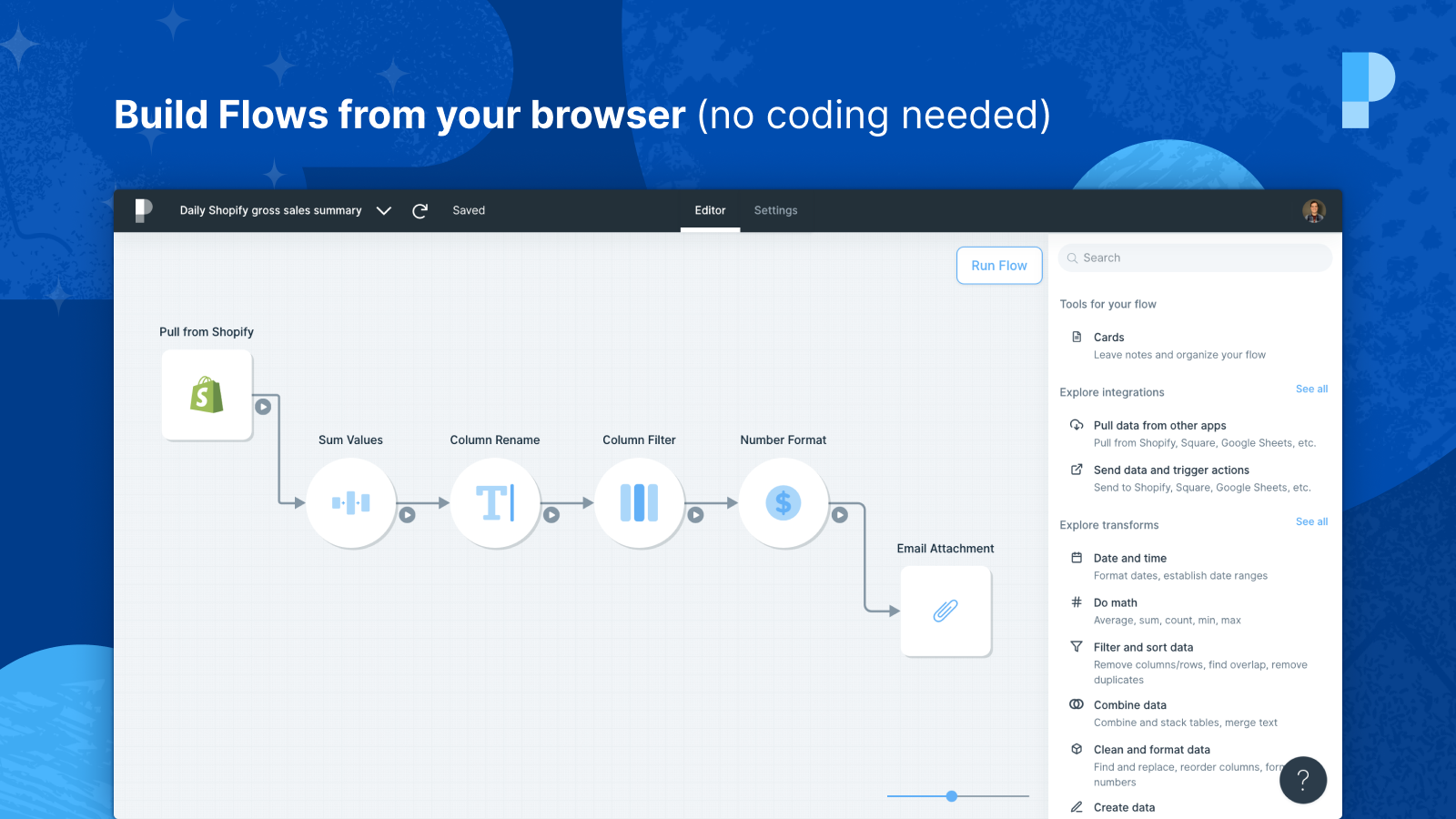 Build flows from your browser (no coding needed)