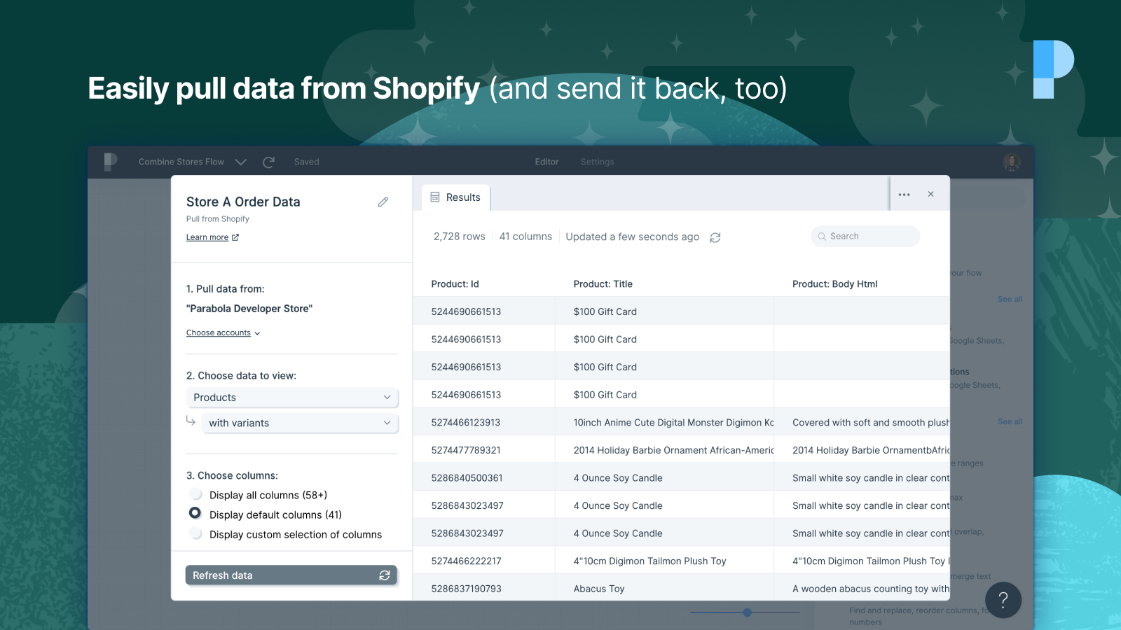 Easily pull data from Shopify (and send it back, too)