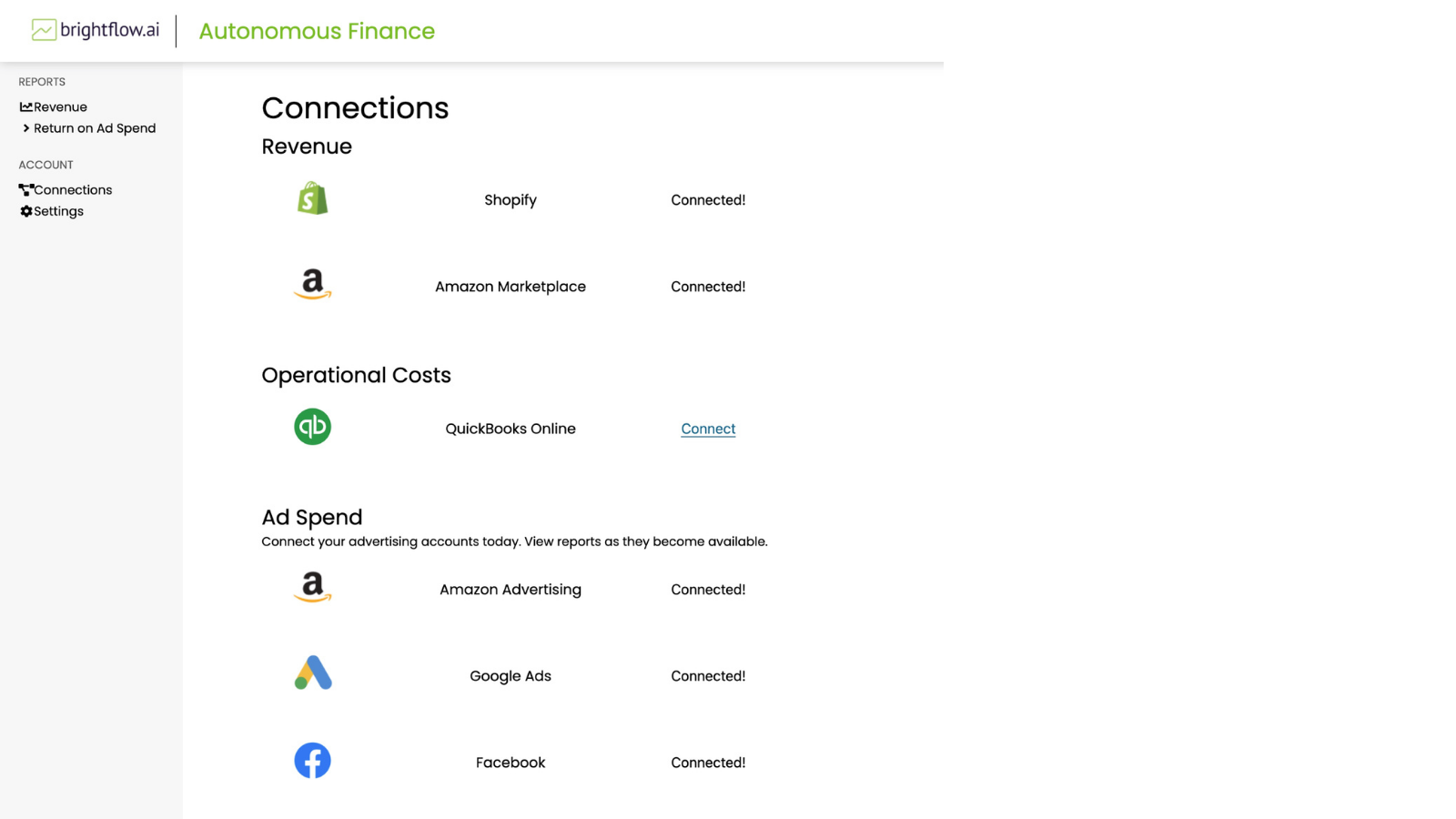 Add all your expenses and income sources in just a few clicks