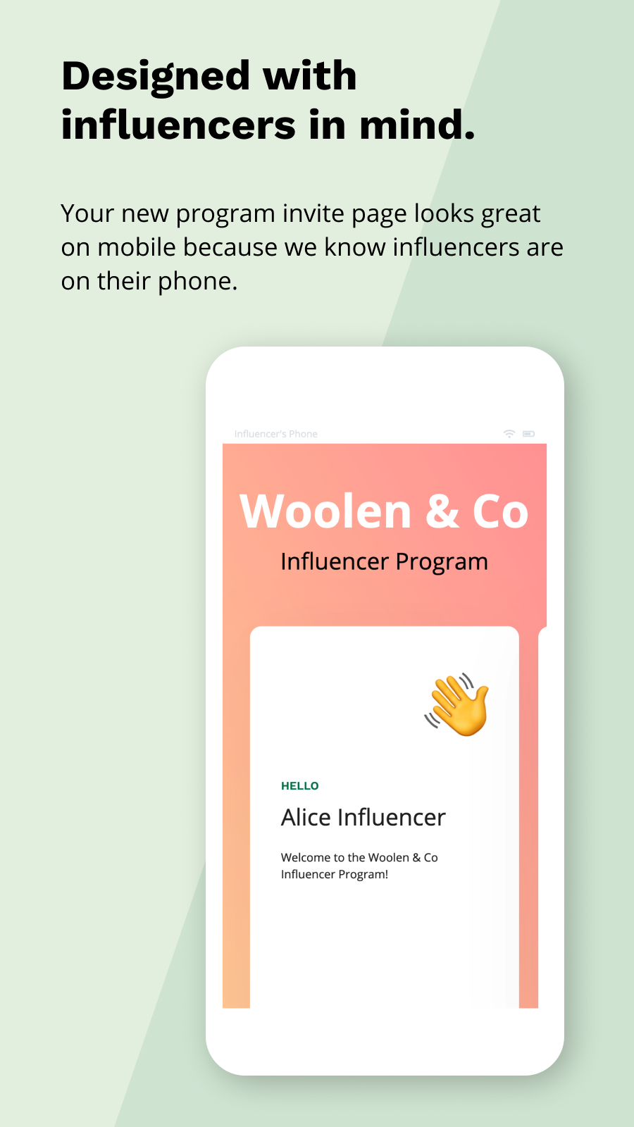 Designed for mobile (with influencers in mind)