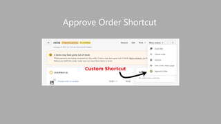 image showing the approve order shortcut