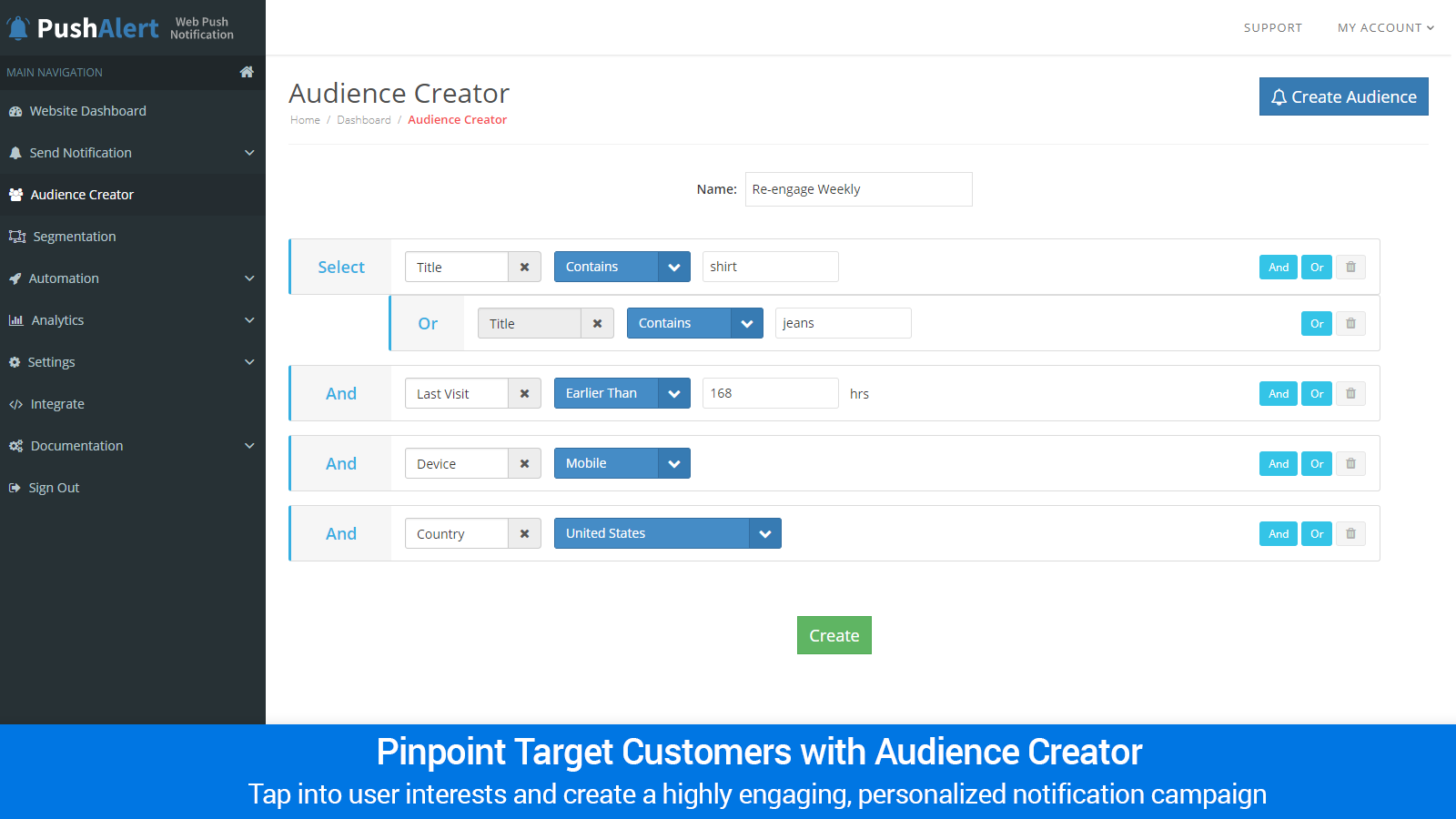 Unlimited Dynamic Segmentation with Audience Creator