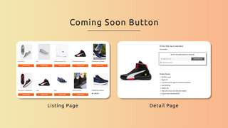 Coming-soon button on listing page & product page