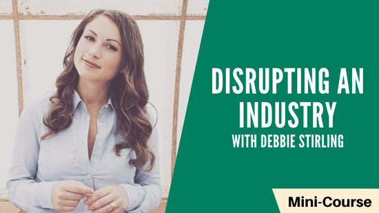 Disrupting an Industry