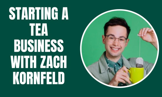 Video preview about How to Start a Tea Company with Zach Kornfeld.