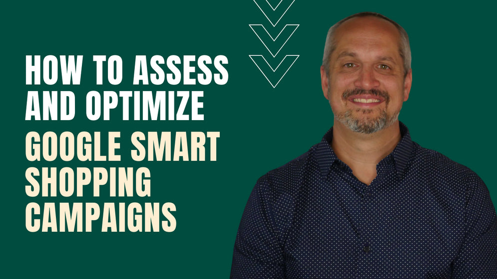 Video preview about How to Assess and Optimize Google Smart Shopping Campaigns.