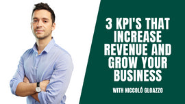 Thumbnail preview about Increase Revenue and Grow your Business with 3 Key Performance Indicators (KPI's)