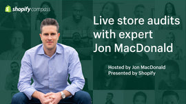 Thumbnail preview about Live store audits with expert Jon MacDonald