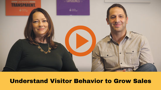 Grow your Sales by Understanding Visitor Behavior