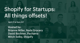 Thumbnail preview about Shopify for Startups: All things offsets!