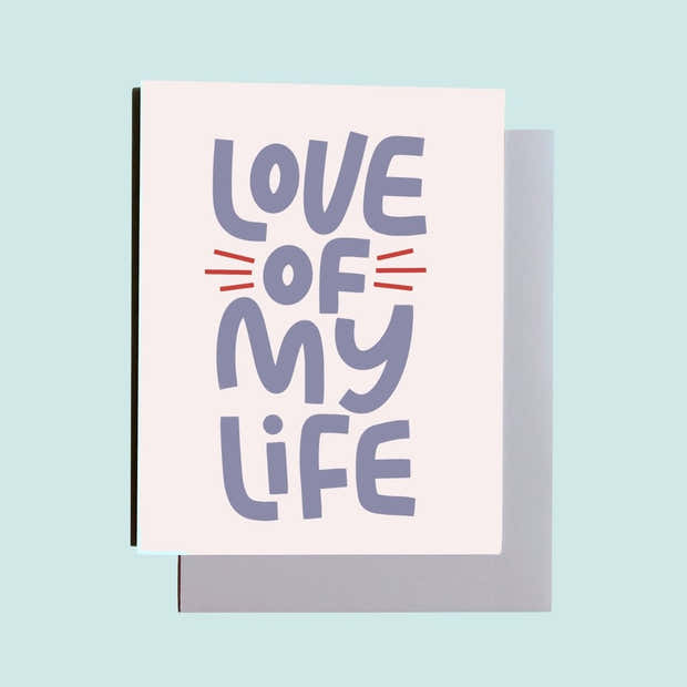 Love of my Life greeting card 1