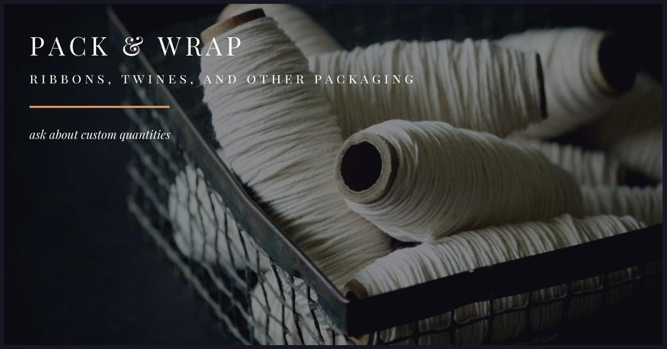 Pack & Wrap: ribbon, twine, and other supplies for gifting