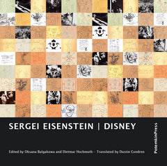 Sergei Eisenstein: DISNEY. Edited by Oksana Bulgakowa