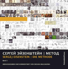 Sergei Eisenstein: METHOD. Edited and commented by Oksana Bulgakowa