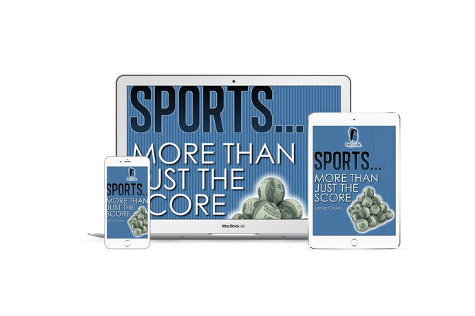 Sports . . . More Than Just the Score!