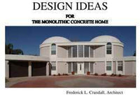 Design Ideas For The Monolithic Dome Home