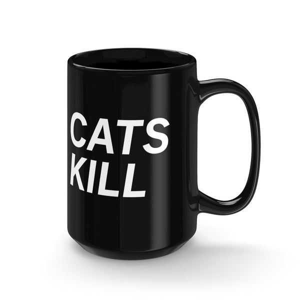 CATS KILL – Black Mug 15oz