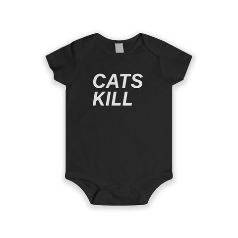 CATS KILL – Infant Onesie (Front)