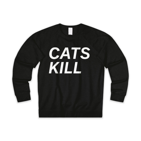CATS KILL – UNISEX FRENCH TERRY CREW