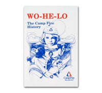 WO-HE-LO: The Camp Fire History