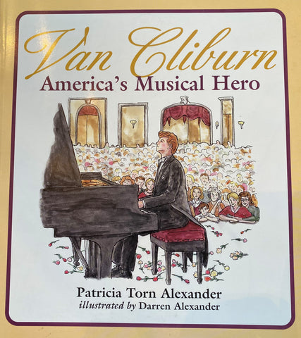 Van Cliburn: America's Musical Hero Book