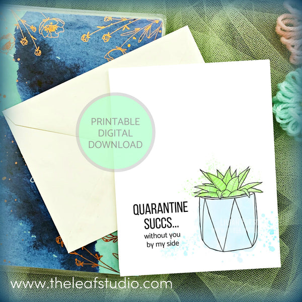 Printable Quaratine Succs... Greeting Card (Digital Instant Download) by The Leaf Studio - 4.25 x 5.5 Frameable Art