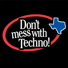 Don't Mess With Techno