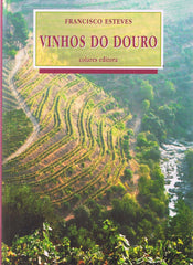 Esteves, Francisco - VINHOS DO DOURO