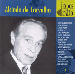 Alcindo de Carvalho (1932-2010), FADOS DO FADO vol. 1