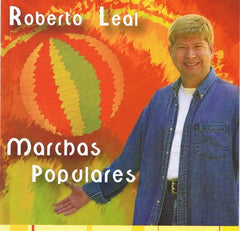 Roberto Leal, MARCHAS POPULARES