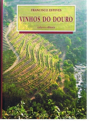 Esteves, Francisco, VINHOS DO DOURO