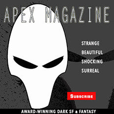 Subscribe to Apex Magazine