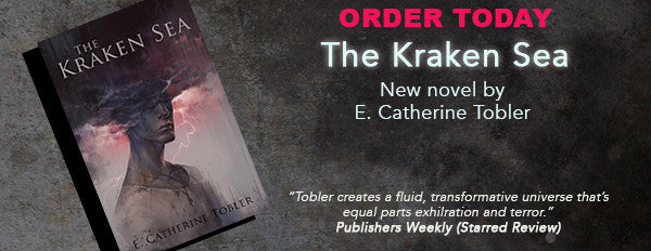 Buy The Kraken Sea by E. Catherine Tobler