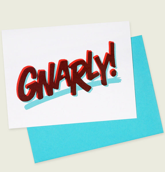 GNARLY Greeting Card - Tees.ca