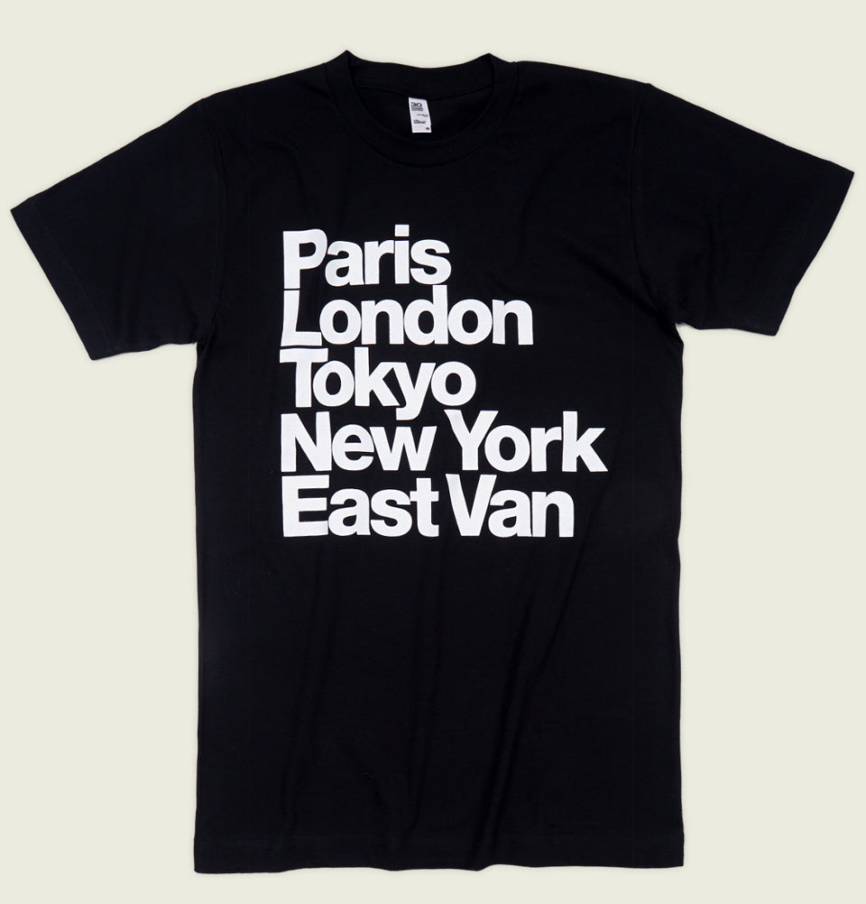 PARIS LONDON TOKYO NEW YORK EAST VAN Unisex T-shirt - EastVan.Supply - Tees.ca