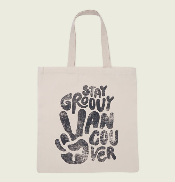 STAY GROOVY VANCOUVER TOTE BAG - Urban Town - Tees.ca