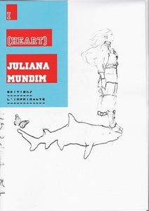 I (heart) JULIANA MUNDIM