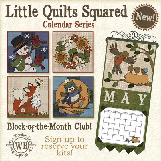 Little Quilts Squared - Calendar Series Block of the Month