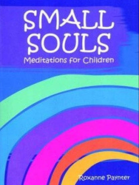Small Souls Meditations