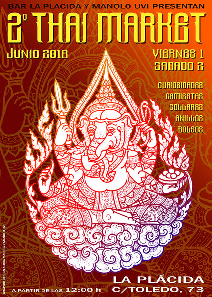 2ª THAI MARKET!! 1 Y 2 DE JUNIO EN EL BAR LA PLACIDA. MADRID