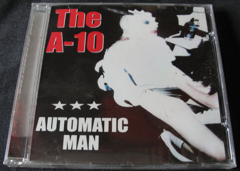 THE A-10 - AUTOMATIC MAN - CD PRECINTADO - ROCK PALACE RECORDS, 2003