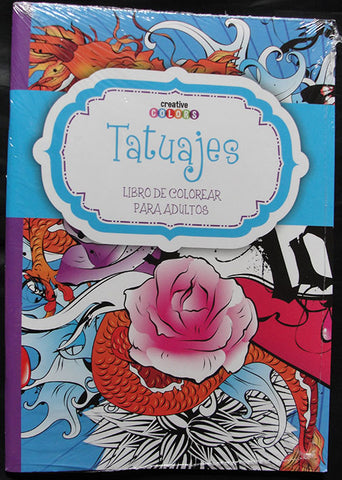 TATUAJES - LIBRO DE COLOREAR PARA ADULTOS - CREATIVE COLORS -