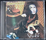 UNDERSHAKERS - VUDU - CD -