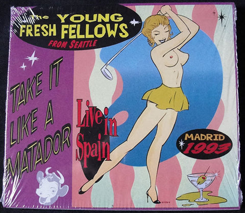 THE YOUNG FRESH FELLOWS - TAKE IT LIKE A MATADOR - LIVE IN SPAIN - CD DIGIPACK -